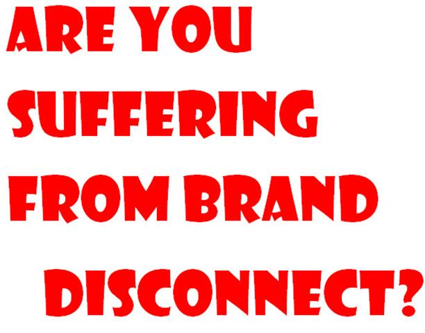 Brand Disconnect