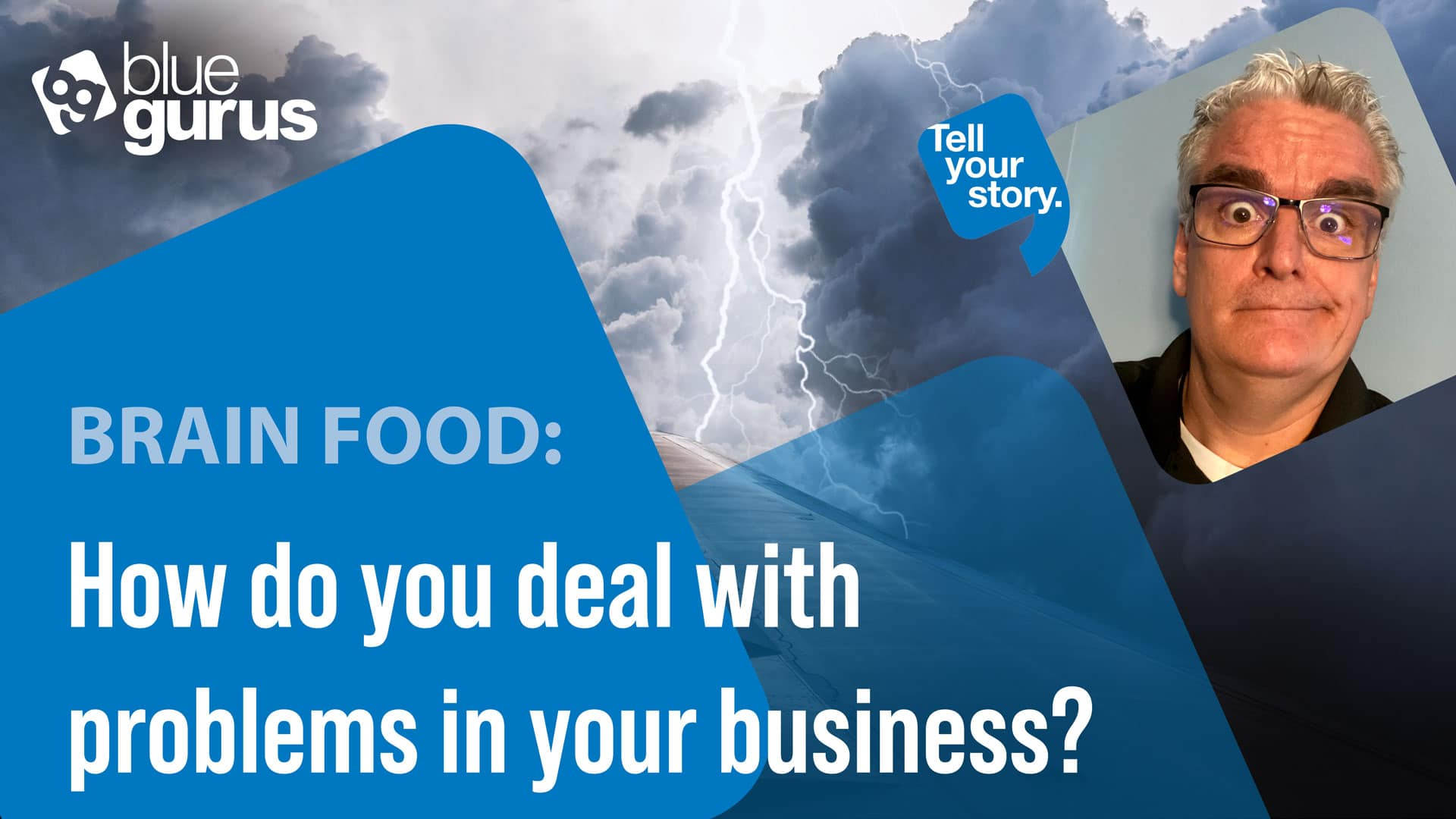 Brain Food: How do you deal with problems in your business?