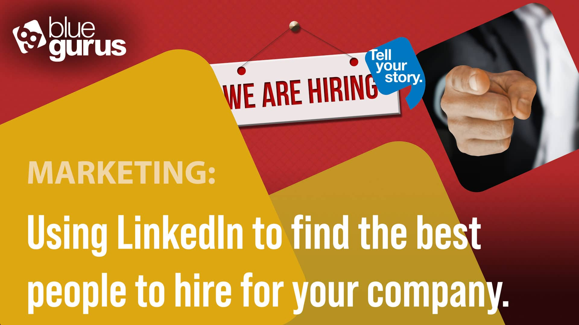 Using LinkedIn to find the best people to hire.
