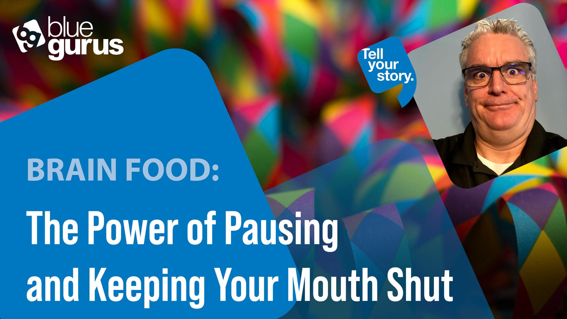 The Power of Pausing and Keeping Your Mouth Shut