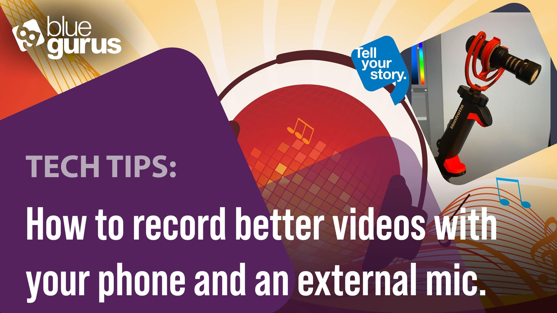 How to record better videos with your phone and an external mic.