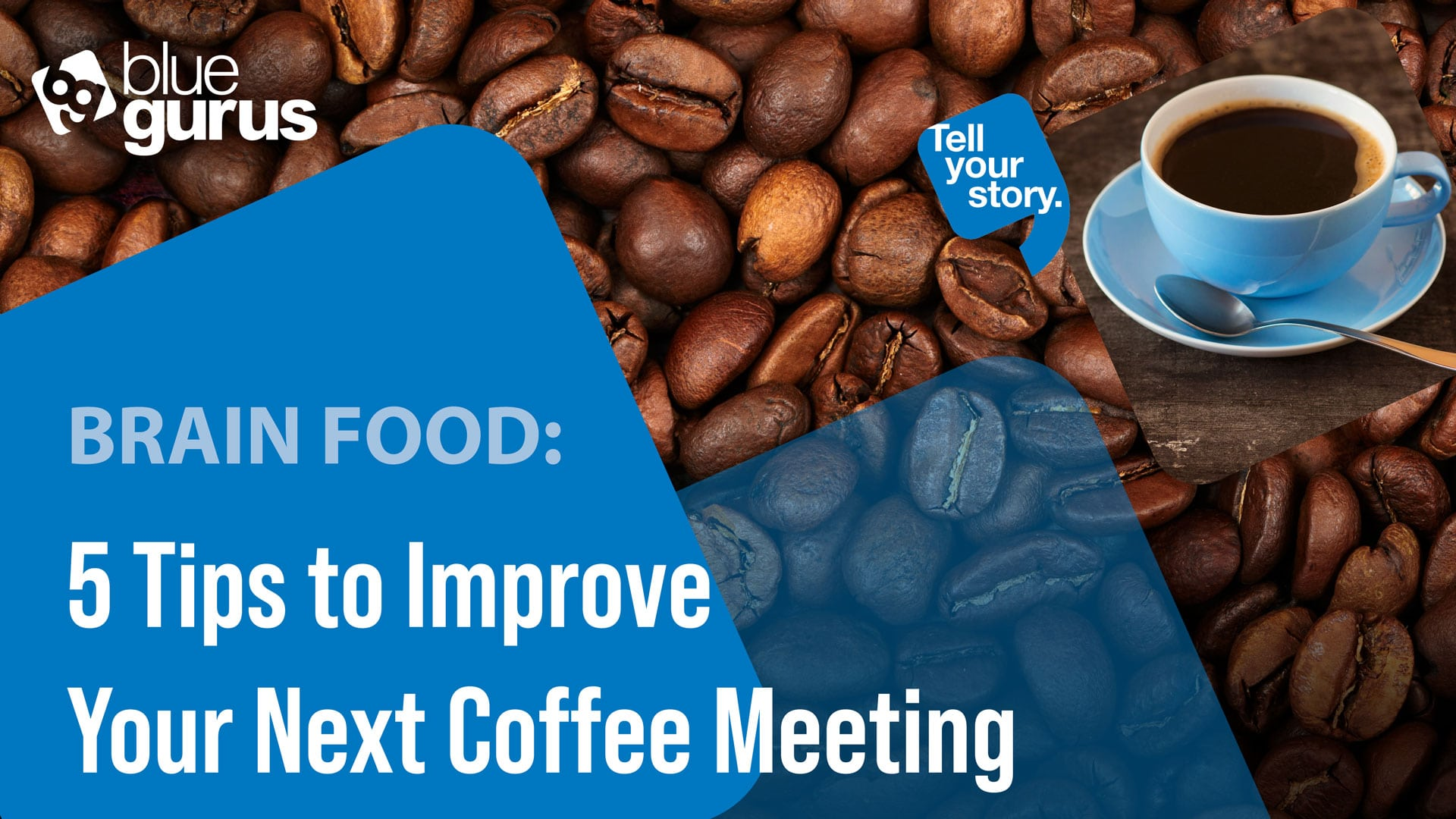 5 Tips to Improve Your Next Coffee Meeting