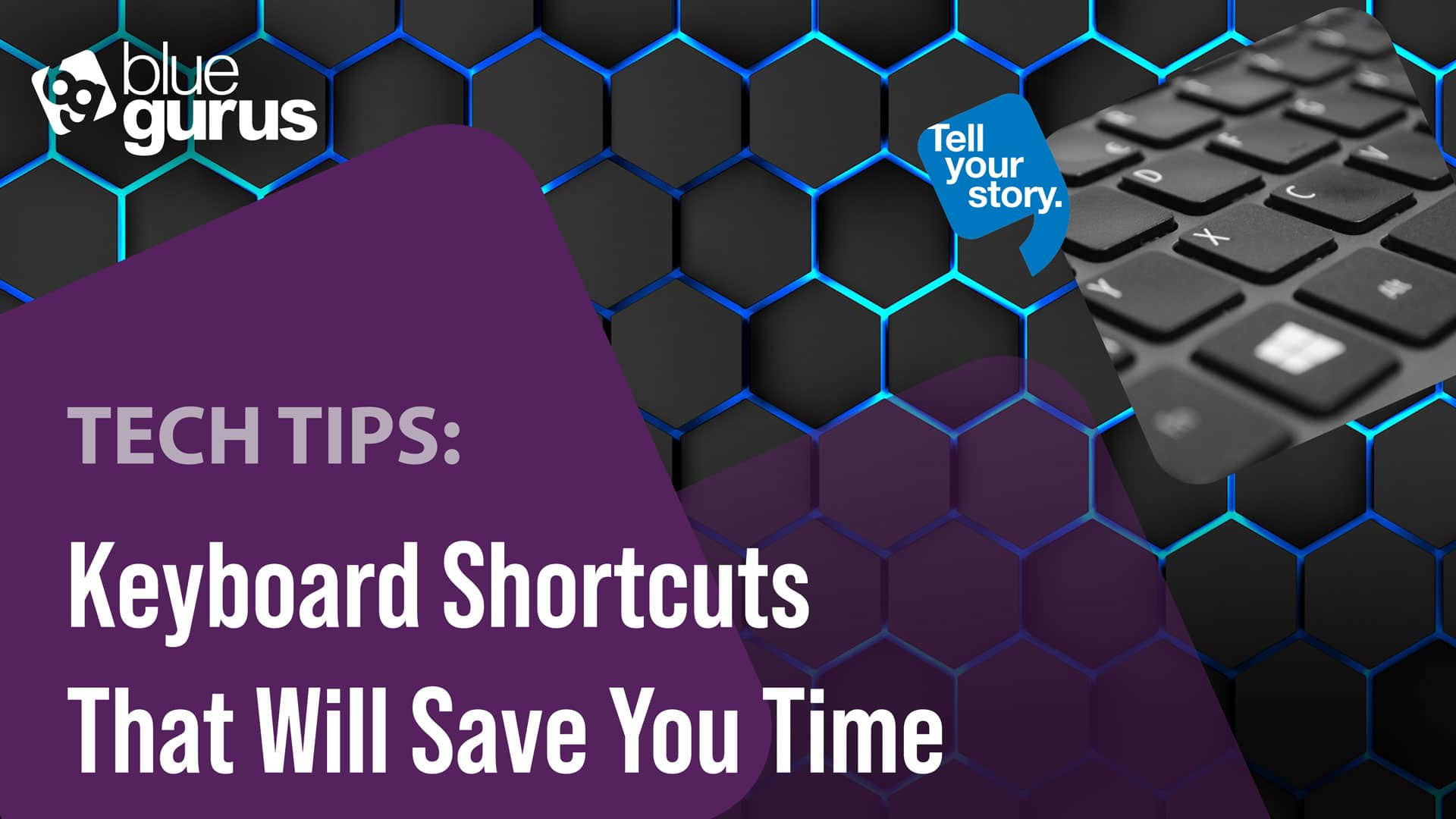 Tech Tip: Keyboard Shortcuts That Will Save You Time